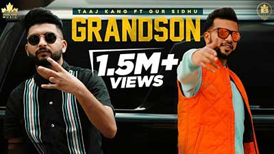 Grandson-Lyrics-Taaj-Kang