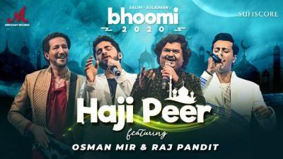 Haji Peer Lyrics – Salim Sulaiman   Osman Mir    Raj Pandit