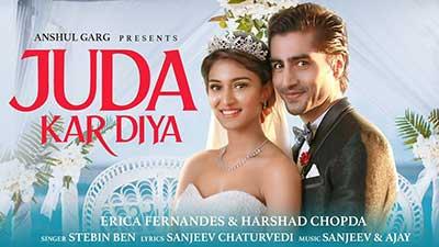 juda-kar-diya-erica-harshad-stebin-ben-lyrics-english