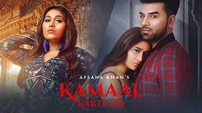 Kamaal-Karte-Ho-lyrics-Afsana-Khan