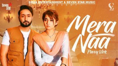 Mera Naa Lyrics –  Pavvy Virk Ft. Nisha Bhatt