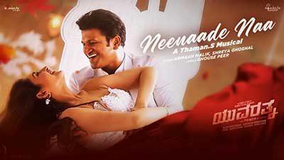 Neenaade Naa Lyrics – Yuvarathnaa Movie | Armaan Malik & Shreya Ghoshal