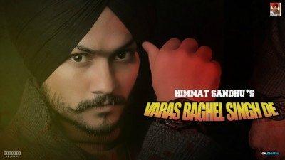 Varas Baghel Singh De Lyrics – Himmat Sandhu