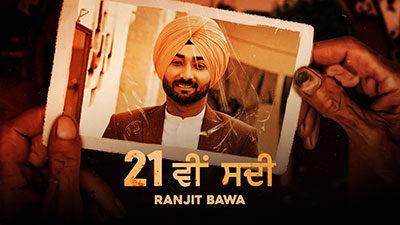 21 Vi Sadi Lyrics – Ranjit Bawa
