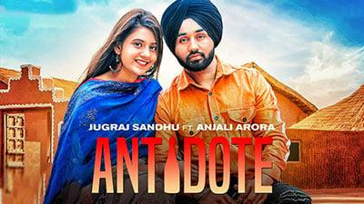 ANTIDOTE LYRICS - Jugraj Sandhu