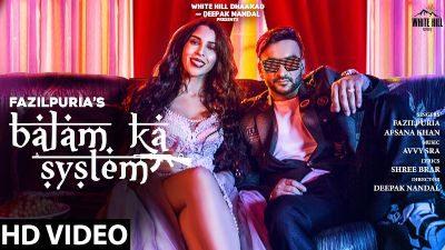 BALAM KA SYSTEM Lyrics – Fazilpuria, Afsana Khan