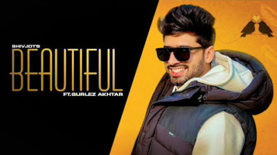 Beautiful-Lyrics-Shivjot