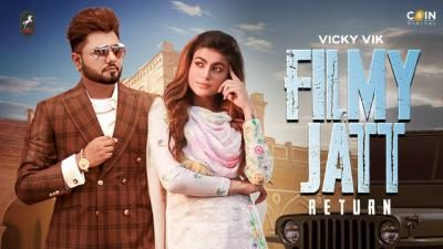 Filmy Jatt Return Lyrics – Vicky Vik & Gurlez Akhtar