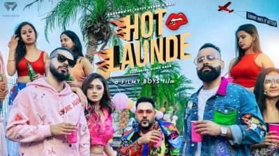HOT LAUNDE Lyrics – Badshah, Fotty Seven, Bali