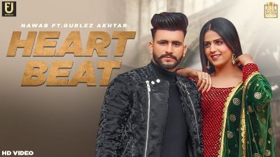 Heart Beat Lyrics – Nawab, Gurlez Akhtar