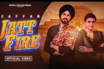 Jatt Fire Lyrics – Zaffar, Gurlej Akhtar