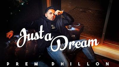 Just-A-Dream-Lyrics-Prem-Dhillon