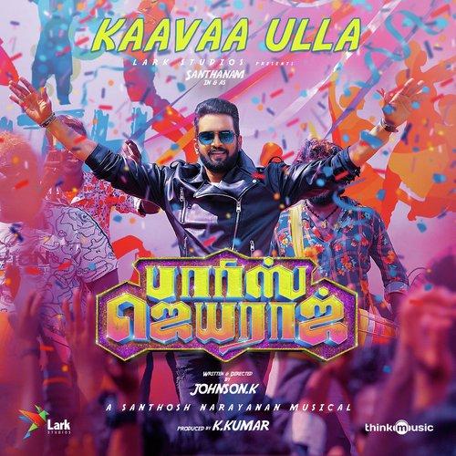 Kaava Ulla Parris Jeyaraj lyrics Asal Kolaar