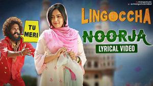 Noorja-Song-Lyrics-Lingoccha-Movie