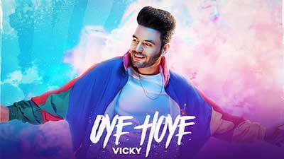 Oye-Hoye-lyrics-Vicky
