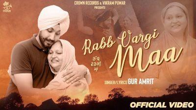 Rabb Vargi Maa Lyrics – Gur Amrit