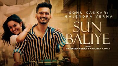 Sun Baliye Lyrics Translation – Gajendra Verma