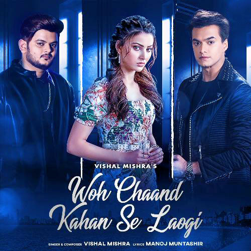 woh chand kahan se laoge lyrics english translation