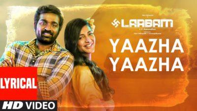 Yaazha Yaazha Lyrics – Laabam (Movie)