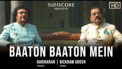Baaton Baaton Mein Lyrics – Hariharan