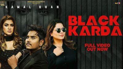 Black Karda Lyrics – Kamal Khan, Gurlez Akhtar