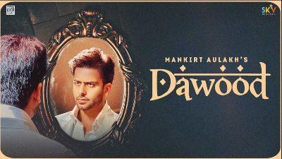 Dawood Lyrics – Mankirt Aulakh