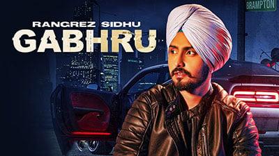 Gabhru-lyrics-Rangrez-Sidhu