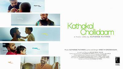 Kathakal Chollidaam Lyrics – Alphonse Puthren