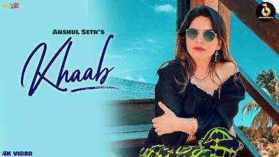 Khaab Lyrics -Anshul Seth