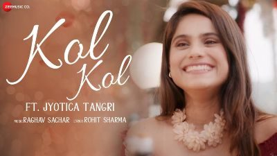 Kol Kol Lyrics – Jyotica Tangri