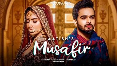 MUSAFIR-Lyrics-Aatish