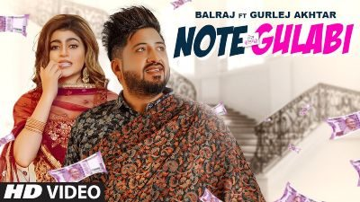 Note Gulabi Lyrics – Balraj, Gurlej Akhtar