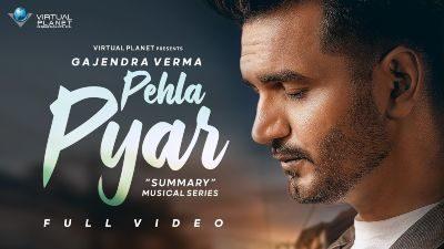 Pehla Pyar Lyrics – Gajendra Verma