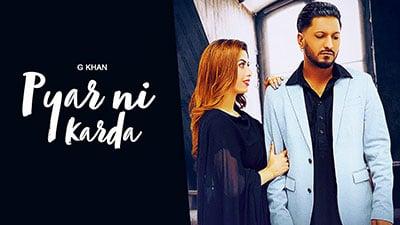 Pyar-Ni-Karda-lyrics-G-khan-Garry-Sandhu