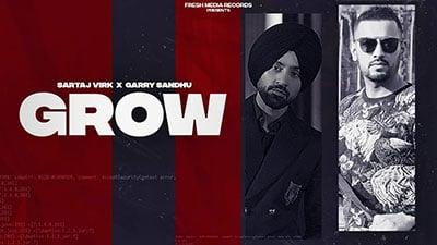 Sartaj-Virk-Garry-Sandhu-Grow-lyrics