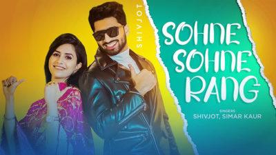 Sohne Sohne Rang Lyrics – Shivjot & Simar Kaur