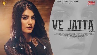 Ve Jatta Lyrics – Kaur B