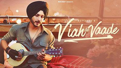 Viah De Vaade Lyrics – Navjeet
