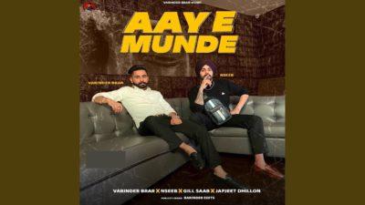 Aaye Munde Lyrics – Varinder Brar   Nseeb