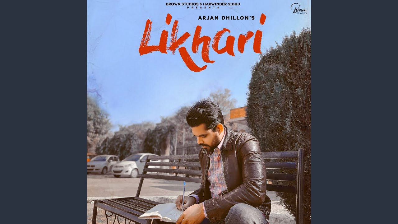 Likhari Lyrics Arjan Dhillon✅