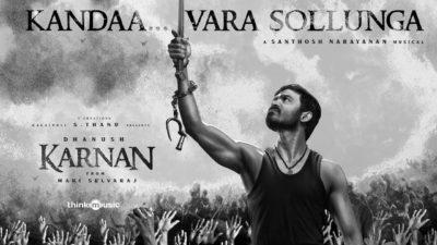 Karnan | Kandaa Vara Sollunga Lyrics