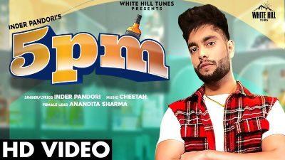 5 PM Lyrics – Inder Pandori