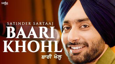 BAARI KHOHL LYRICS - Satinder Sartaaj