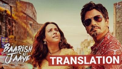 Baarish Ki Jaaye B Praak Nawazuddin Sunanda lyrics English Jaani