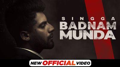 Badnam Munda Lyrics – Singga