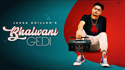 Bhalwani Gedi Lyrics – Jassa Dhillon