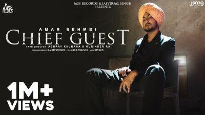Chief Guest Lyrics – Amar Sehmbi