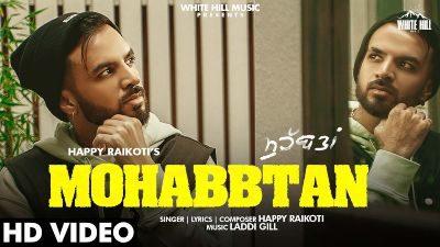 Mohabbtan Lyrics – HAPPY RAIKOTI