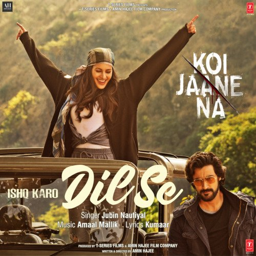 Ishq Karo Dil Se lyrics English Koi Jaane Na