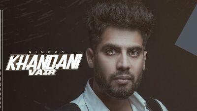 Khandani Vair Lyrics – SINGGA